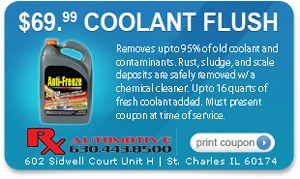 Coolant Flush Coupon for Rx Automotive Repair in St. Charles, IL